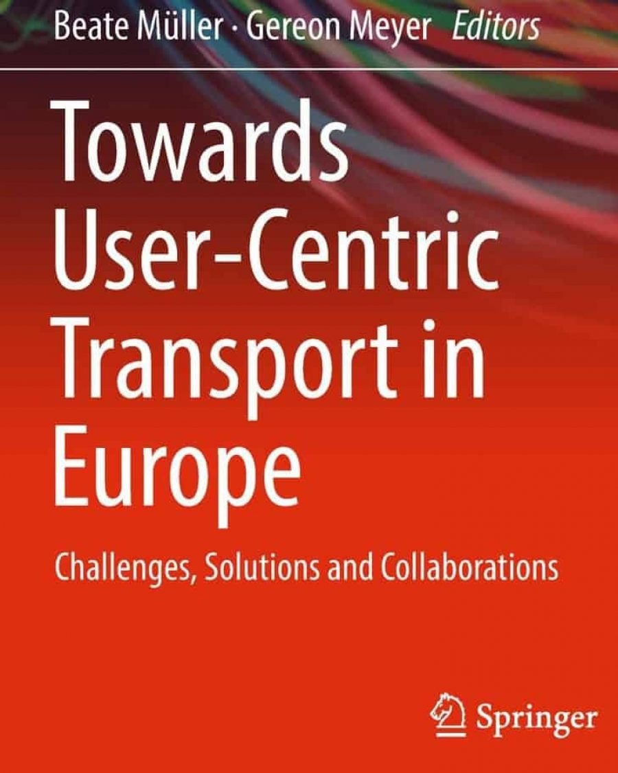 "Springer Book ""Towards User-Centric Transport in Europe"" out now"